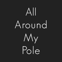 All Around My Pole